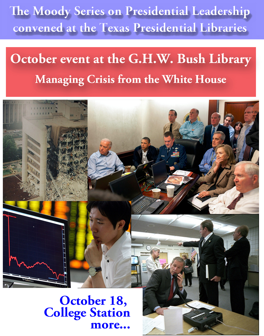 George Herbert Walker Bush Library WHTP Event